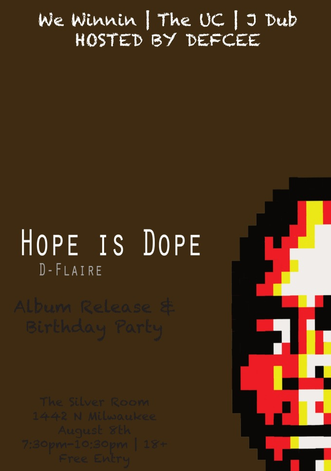 Hope Is Dope Event Flyer
